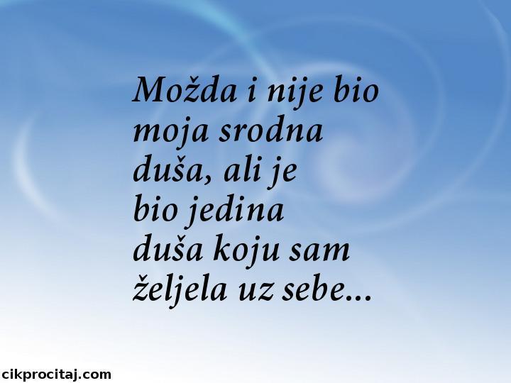 Mo__da_i_nije_bio_moja_srodna_du_scaron_a__ali_je__1368120631