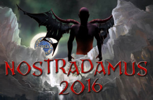Nostradamusovo proročanstvo 2016