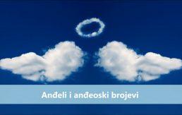 Anđeli i anđeoski brojevi Koju nam poruku šalju Anđeli kroz brojeve