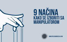 9 načina kako se izboriti sa manipulatorom