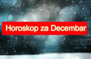 Horoskop za Decembar 2017