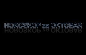 Horoskop za OKTOBAR