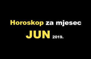ASTRO PROGNOZA I HOROSKOP ZA JUN 2019