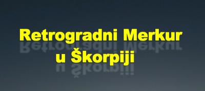Retrogradni Merkur u Škorpiji