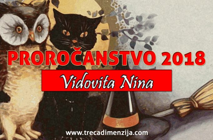 proročanstvo 2018 Vidovita Nina